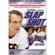 Slap Shot. Colpo secco (Edizione Speciale)