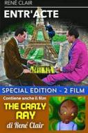 Entr'Acte / The Crazy Ray