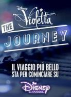 Violetta. The Journey
