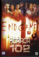 Horror 102. Endgame