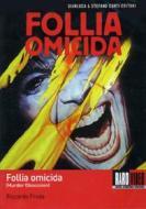 Murder Obsession. Follia omicida