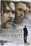 Traffici proibiti