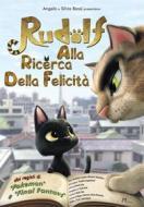 Rudolf Alla Ricerca Della Felicita'