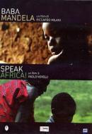 Baba Mandela. Speak Africa!