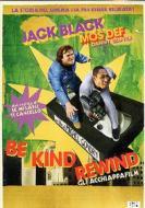 Be Kind Rewind. Gli acchiappafilm