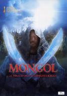 Mongol. La vera storia di Genghis Khan