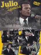 Julio Iglesias. Live In Jerusalem