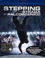 Stepping. Dalla strada al palcoscenico (Blu-ray)