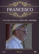Francesco. Un papa alla fine del mondo