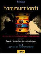 Tammurrianti (Dvd+Libro)
