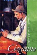 Cézanne. La rivoluzione del colore