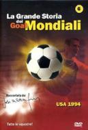 La grande storia dei mondiali. Vol. 6