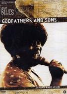 Godfathers and Sons. The Blues