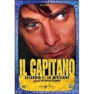 Il capitano. Episodio 1