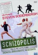 Schizopolis. Follia metropolitana