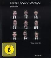 Takasugi,Steven Kazuo - Sideshow (Blu-ray)