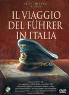 Il viaggio del Führer in Italia