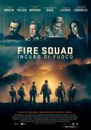 Fire Squad - Incubo Di Fuoco (Blu-ray)
