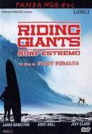 Riding Giants. Surf estremo