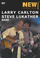 Larry Carlton & Steve Lukather Band. The Paris Concert