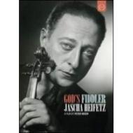 Jascha Heifetz. God's Fiddler