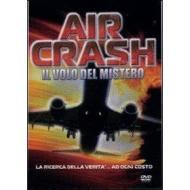 Air Crash. Il volo del mistero