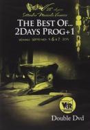 The Best of 2Days Prog+1. Veruno 2014 (2 Dvd)