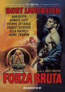 Forza Bruta (Restaurato In Hd)