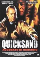 Quicksand - Accusato Di Omicidio