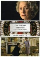 The Queen. La regina
