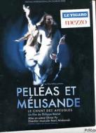 Claude Debussy. Pelleas et Melisande