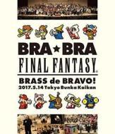 Final Fantasy: Bra Bra Final Fantasy Brass De Bravo 2017 With (Blu-ray)