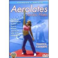 Aerolates. Aerobic Pilates