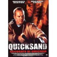 Quicksand. Accusato di omicidio