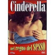 Cinderella nel regno del sesso