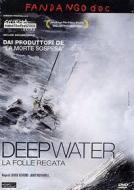 Deep Water. La folle regata