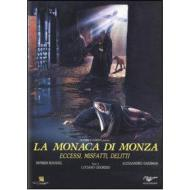 La monaca di Monza: eccessi, misfatti, delitti