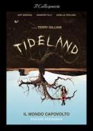 Tideland - Il Mondo Capovolto (Remastered) (Blu-Ray+Dvd) (2 Blu-ray)