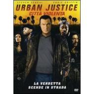 Urban Justice. Città violenta