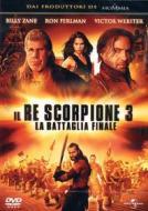 Il re scorpione 3. La battaglia finale
