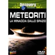 Meteoriti. La minaccia dallo spazio
