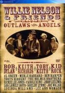 Willie Nelson and Friends. Outlaw Angels
