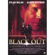 Black Out. Catastrofe a Los Angeles
