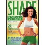 Shape. In forma in 20 minuti