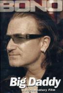 Bono. Big Daddy