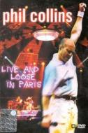 Phil Collins. Live and Loose in Paris