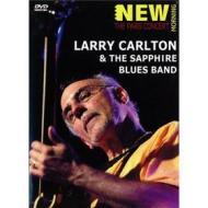 Larry Carlton & The Sapphire Blues Band - Larry Carlton & The Sapphire Blues Band