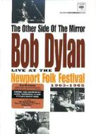 Bob Dylan. The Other Side Of The Mirror. Live At The Newport Folk Festival