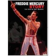 Freddie Mercury. Freddie Mercury Story. La storia dei Queen