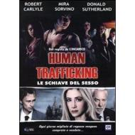 Human Trafficking. Le schiave del sesso
